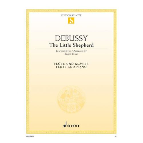 SCHOTT DEBUSSY CLAUDE - THE LITTLE SHEPHERD - FLUTE AND PIANO