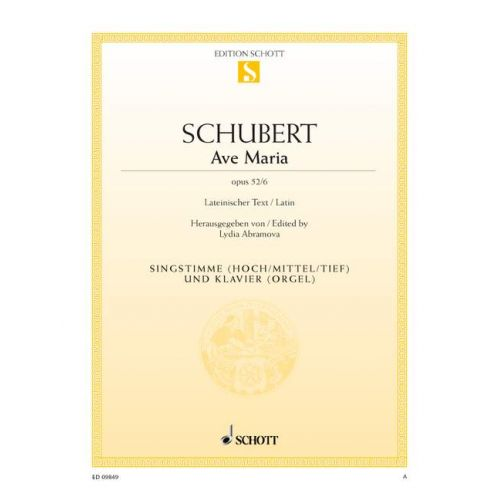 SCHOTT SCHUBERT FRANZ - AVE MARIA OP. 52/6 - VOICE AND PIANO