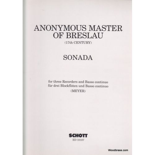 SCHOTT ANONYMER MEISTER AUS BRESLAU - SONATA - 3 RECORDERS AND BASSO CONTINUO