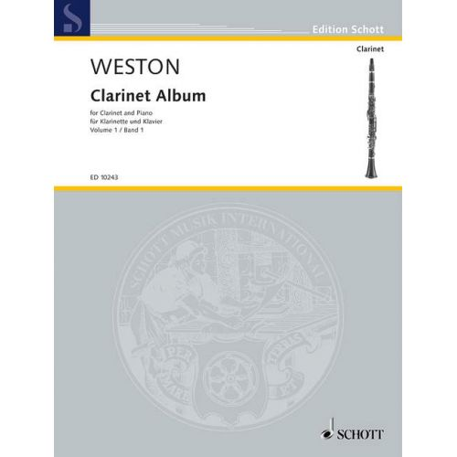 SCHOTT WESTON PAMELA - CLARINET ALBUM VOL.1 - CLARINET IN BB AND PIANO