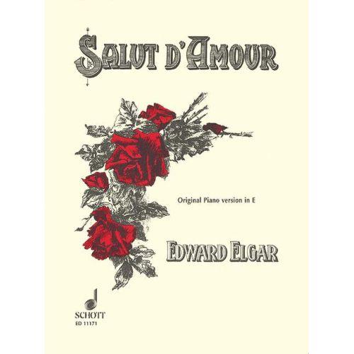 SCHOTT ELGAR EDWARD - SALUT D'AMOUR OP. 12 - PIANO
