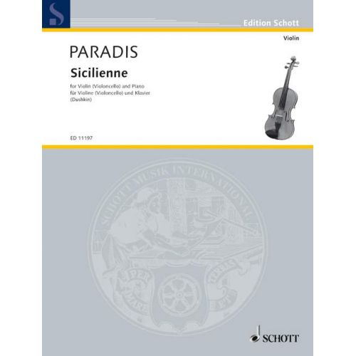 SCHOTT PARADIS MARIA THERESIA VON - SICILIENNE - VIOLIN AND PIANO