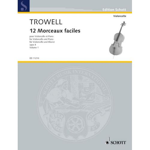 SCHOTT TROWELL ARNOLD - 12 MORCEAUX FACILES OP. 4 VOL. 1 - CELLO AND PIANO