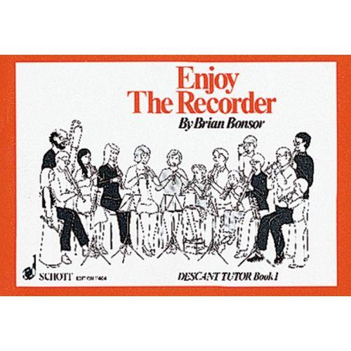 SCHOTT BONSOR BRIAN - ENJOY THE RECORDER VOL. 2 - SOPRANO RECORDER