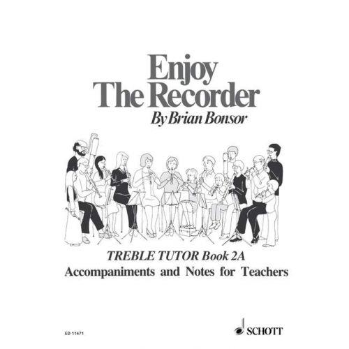 SCHOTT BONSOR BRIAN - ENJOY THE RECORDER VOL. 2 - TREBLE RECORDER AND PIANO