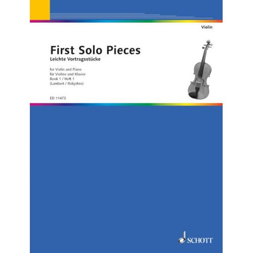 SCHOTT FIRST SOLO PIECES VOL. 1 - VIOLIN AND PIANO
