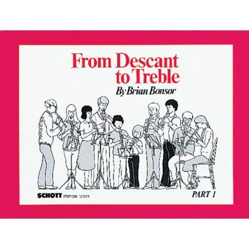 SCHOTT BONSOR FROM DESCANT TO TREBLE, PART 1