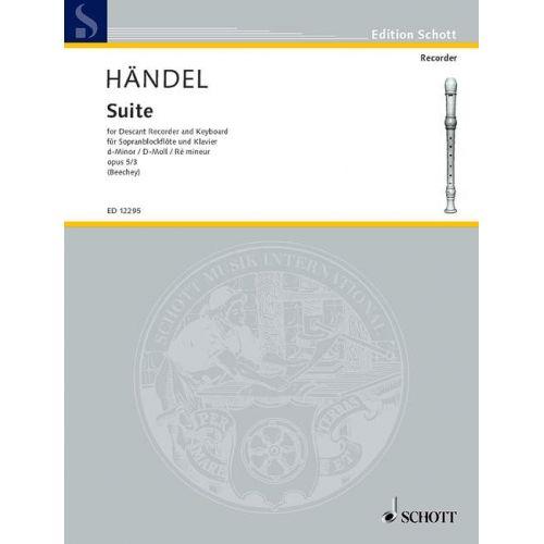 SCHOTT HANDEL GEORG FRIEDRICH - SUITE OP. 5/3 - SOPRANO RECORDER AND PIANO