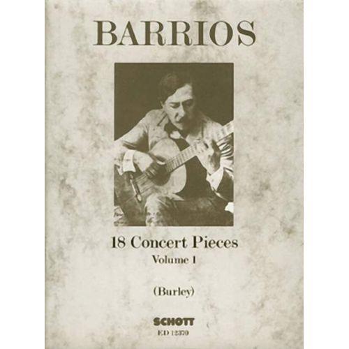 SCHOTT BARRIOS M.A. - 18 CONCERT PIECES VOL. 1 - GUITAR