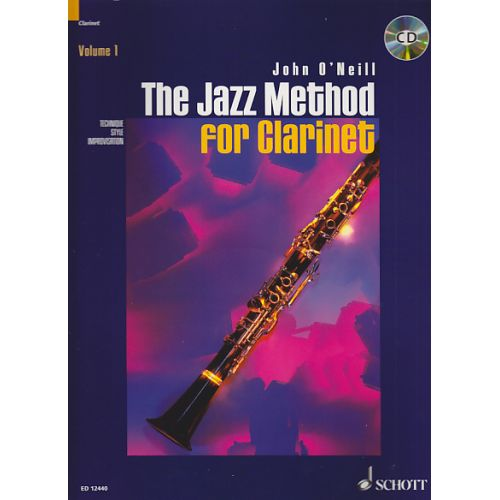 SCHOTT O'NEILL JOHN - THE JAZZ METHOD FOR CLARINET VOL.1 + CD