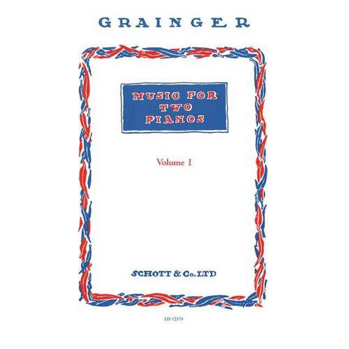 SCHOTT GRAINGER PERCY ALDRIDGE - MUSIC FOR TWO PIANOS VOL. 1 - 2 PIANOS