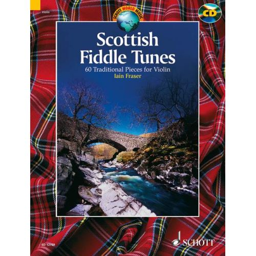 SCHOTT FRASER IAIN - SCOTTISH FIDDLE TUNES - VIOLIN