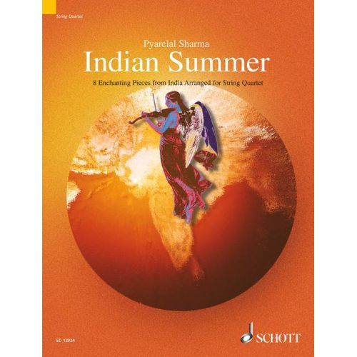 SCHOTT SHARMA PYARELAL - INDIAN SUMMER - STRING QUARTET