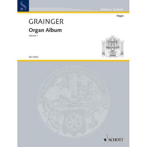 SCHOTT GRAINGER PERCY ALRIDGE - ORGAN ALBUM VOL. 1 - ORGAN