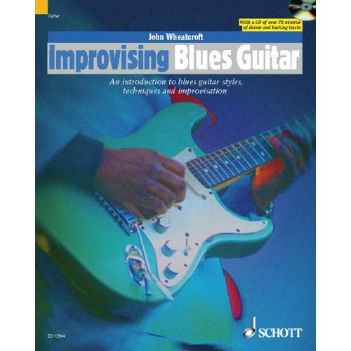 SCHOTT WHEATCROFT JOHN - IMPROVISING BLUES GUITAR + CD
