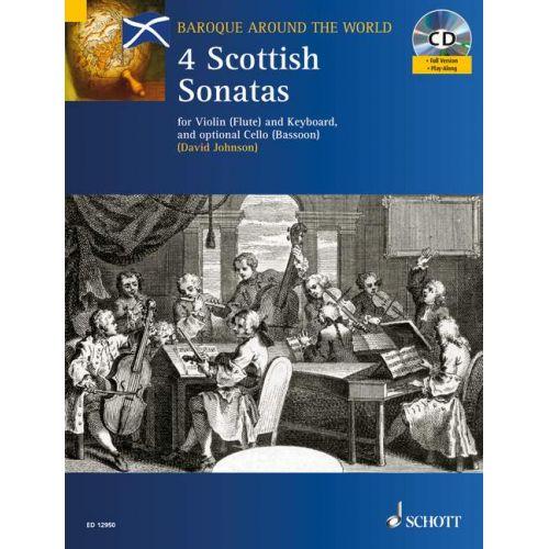 SCHOTT FOUR SCOTTISH SONATAS - VIOLIN AND PIANO; CELLO AD LIB.