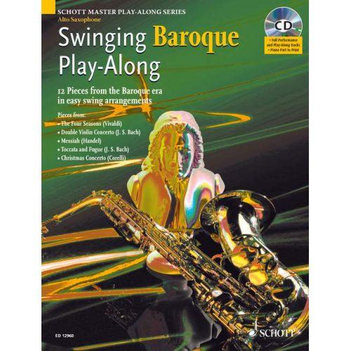 SCHOTT SWINGING BAROQUE PLAY-ALONG + CD - ALTO SAXOPHONE