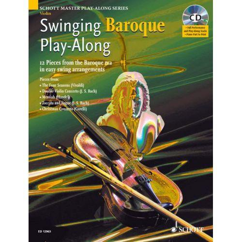 SCHOTT SWINGING BAROQUE PLAY-ALONG + CD - VIOLIN