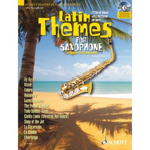 SCHOTT LATIN THEMES FOR ALTO SAXOPHONE + CD - ALTO SAXOPHONE