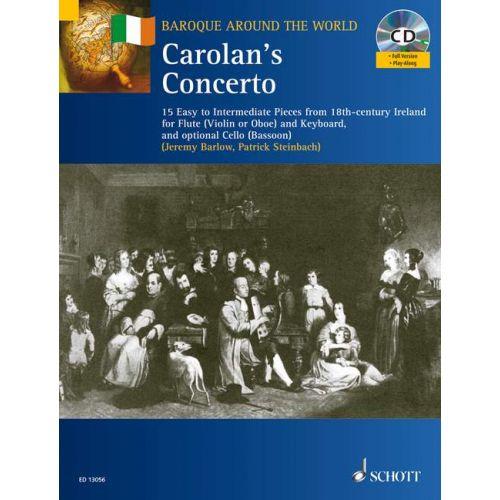 SCHOTT O CEARBHALLAIN TOIRDHEALBHACH - CAROLAN'S CONCERTO + CD - FLUTE AND PIANO CELLO AD LIB.