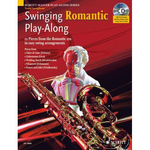 SCHOTT SWINGING ROMANTIC PLAY-ALONG - TENOR SAXOPHONE