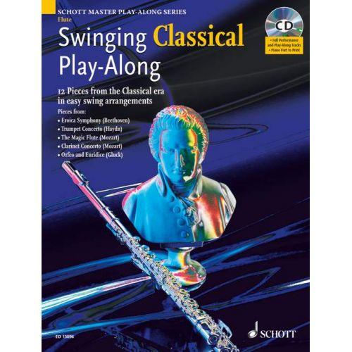 SCHOTT SWINGING CLASSICAL PLAY-ALONG + CD - FLUTE PIANO AD LIB.