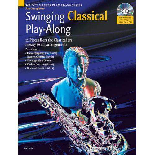 SCHOTT SWINGING CLASSICAL PLAY-ALONG + CD - ALTO SAXOPHONE; PIANO AD LIB.