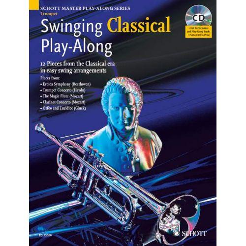 SCHOTT SWINGING CLASSICAL PLAY-ALONG + CD - TRUMPET PIANO AD LIB.