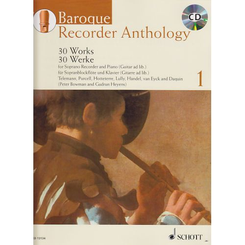 SCHOTT BOWMAN P./ HEYENS G. - BAROQUE RECORDER ANTHOLOGY VOL.1 + CD