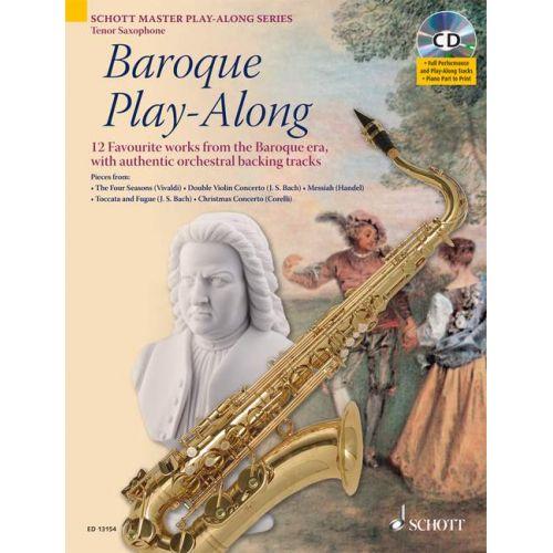 SCHOTT BAROQUE PLAY-ALONG - TENOR SAXOPHONE