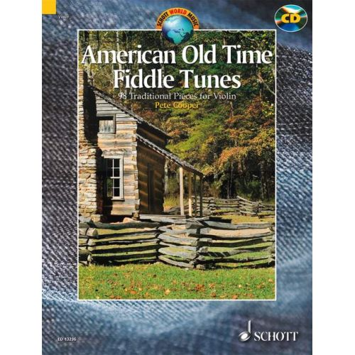 SCHOTT AMERICAN OLD TIME FIDDLE TUNES + CD - VIOLIN