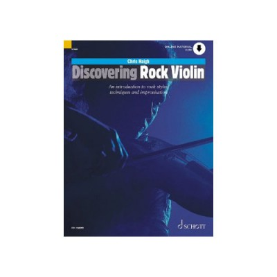 SCHOTT HAIGH CHRIS - DISCOVERING ROCK VIOLIN + CD