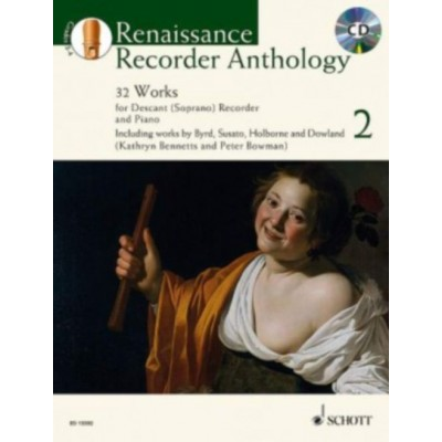 SCHOTT BENNETTS KATHRYN / BOWMAN PETER - RENAISSANCE RECORDER ANTHOLOGY VOL. 2 - DESCANT RECORDER AND PIANO
