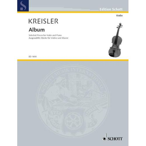 SCHOTT KREISLER FRITZ - ALBUM - VIOLIN AND PIANO
