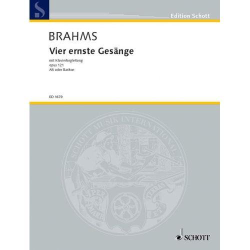 SCHOTT BRAHMS JOHANNES - VIER ERNSTE GESAENGE OP. 121 - VOICE AND PIANO