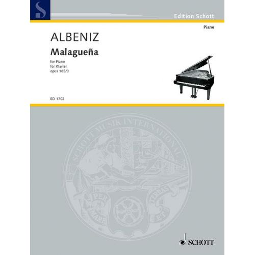 SCHOTT ALBENIZ ISAAC - MALAGUEÑA OP. 165/3 - PIANO
