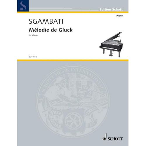 SCHOTT SGAMBATI GIOVANNI - MELODY OF GLUCK - PIANO