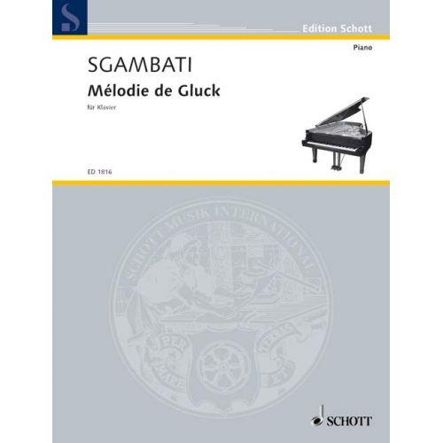 SCHOTT SGAMBATI GIOVANNI - MELODY OF GLUCK - PIANO