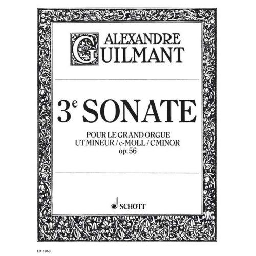 SCHOTT GUILMANT ALEXANDRE - 3. SONATA C MINOR OP. 56/3 - ORGAN