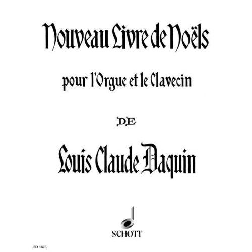 SCHOTT DAQUIN LOUIS-CLAUDE - NOUVEAU LIVRE DE NOELS - HARPSICHORD