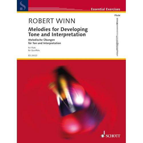 SCHOTT WINN ROBERT - MELODIES FOR DEVELOPING TONE AND INTERPRETATION - FLUTE