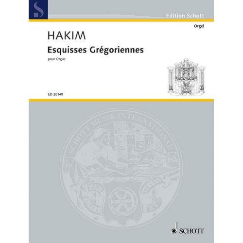 SCHOTT HAKIM NAJI - ESQUISSES GREGORIENNES - ORGAN