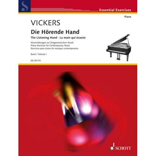 SCHOTT VICKERS - THE LISTENING HAND VOL 1