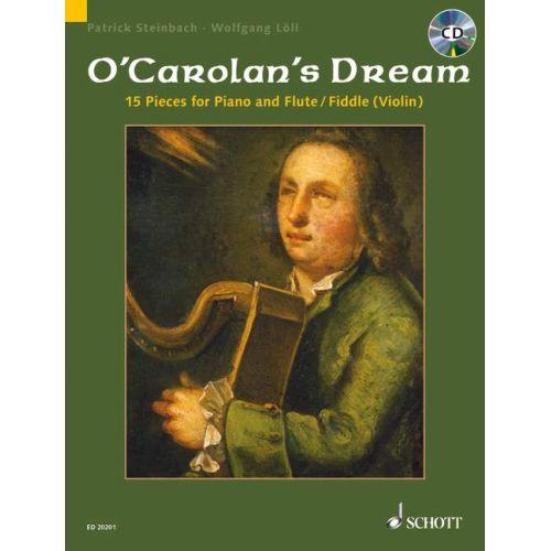 SCHOTT O CEARBHALLAIN TOIRDHEALBHACH - CAROLAN'S DREAM + CD - FLUTE OR VIOLIN AND PIANO; GUITAR AD LIB.