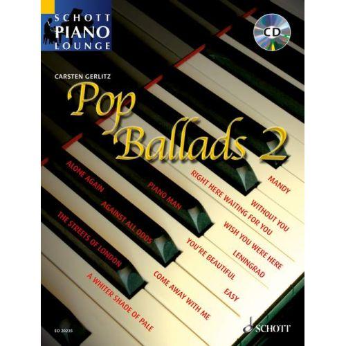 SCHOTT POP BALLADS 2 - PIANO