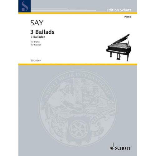 SCHOTT SAY FAZIL - 3 BALLADS - PIANO