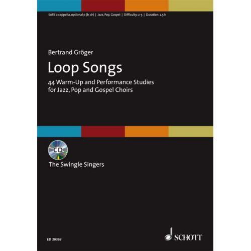 SCHOTT GROEGER BERTRAND - LOOP SONGS - MIXED CHOIR