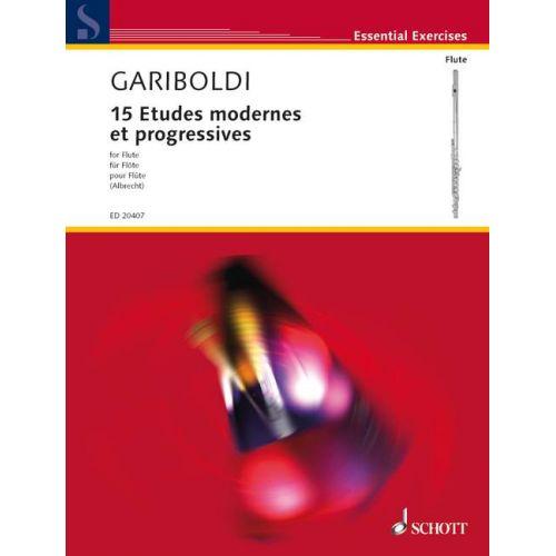 SCHOTT GARIBOLDI G.- 15 ETUDES MODERNES ET PROGRESSIVES- FLUTE