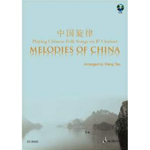 SCHOTT MELODIES OF CHINA - CLARINET Bb