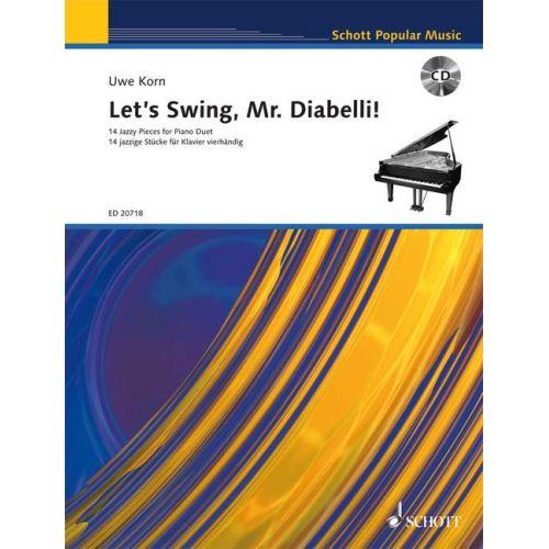 SCHOTT DIABELLI ANTON - LET'S SWING, MR. DIABELLI! - PIANO